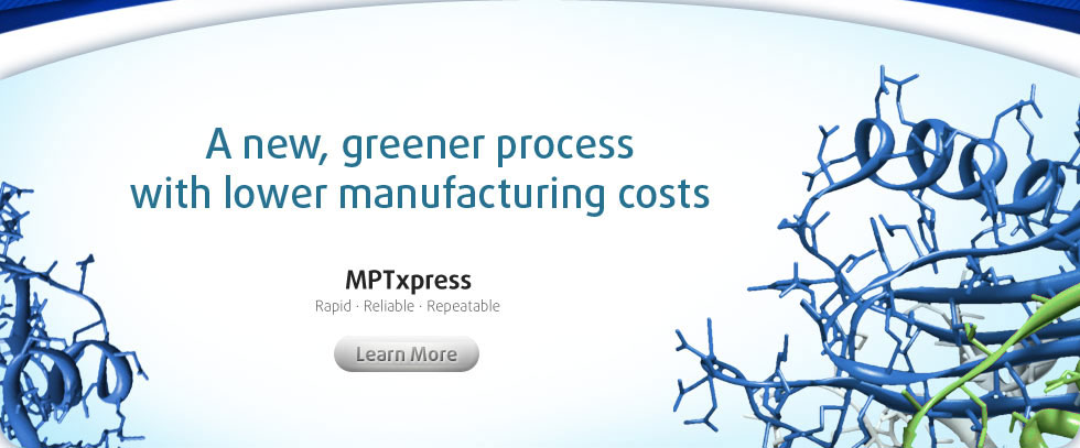 A new, greener process with lower manufacturing costs - MPTxpress
